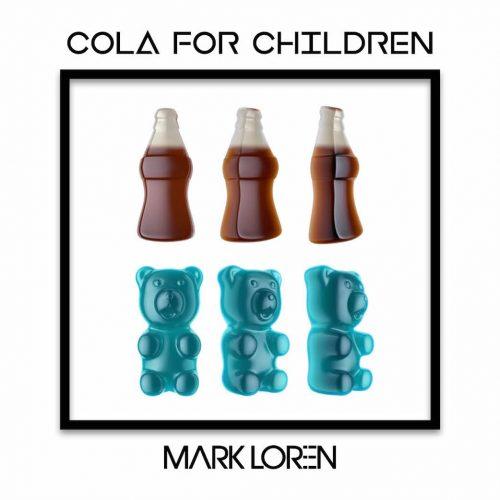 Cola for Children [Mark Loren mashup]